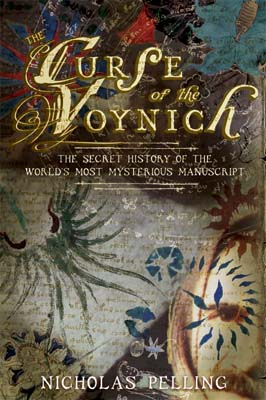 """""""The Curse of the Voynich"""", by Nick Pelling"""